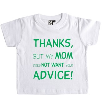 Baby T Shirt Thanks for the advice