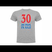Majica 30 jih imam pa kaj