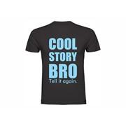 Majica Cool story bro