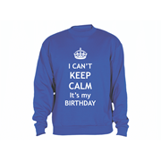 Sweatshirt Calm Birthday