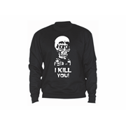 Sweatshirt I kill you