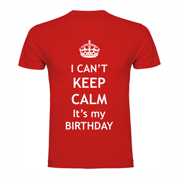 T-shirt Calm Birthday