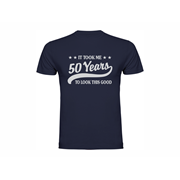 T-shirt It took me 50 years