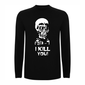 T shirt LS I kill you
