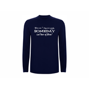T-shirt LS Someday