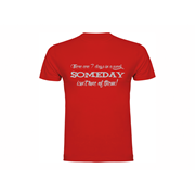 T-shirt Someday
