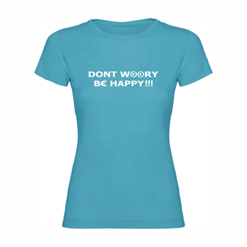 Woman T-shirt Be happy