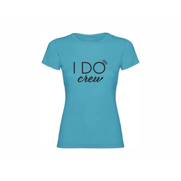 Woman T-shirt I DO Crew