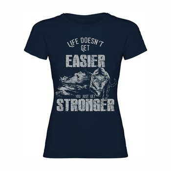 Woman T shirt Life doesn't get easier