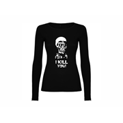 Woman T shirt LS I kill you