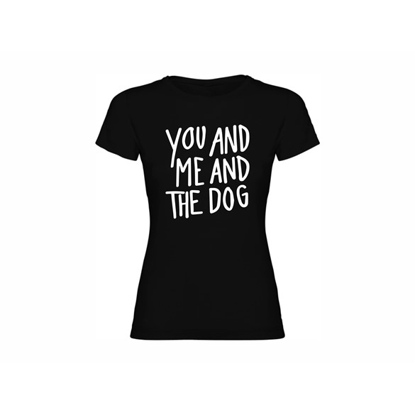Woman T shirt Me and the dog