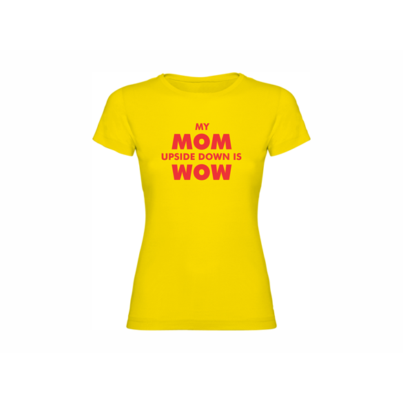 Woman T-shirt My mom