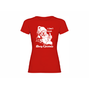 Woman T-shirt Santa don't exist