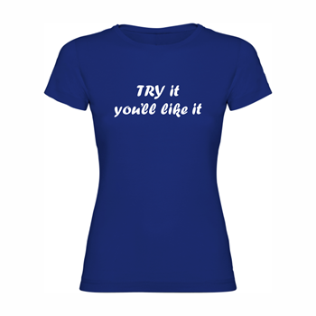Woman T Shirt Try it