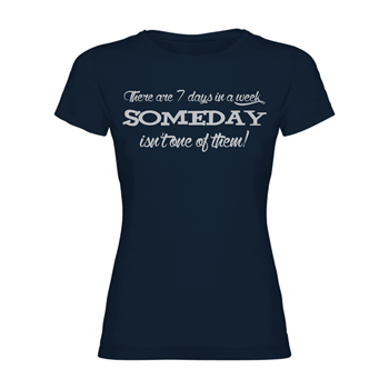 Women T-Shirt Someday